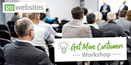 Get More Customers Workshop [Dock - Leicester] tickets