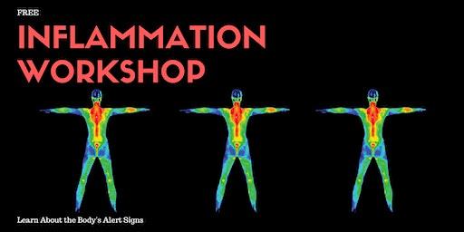 FREE Inflammation Workshop - The Silent Killer