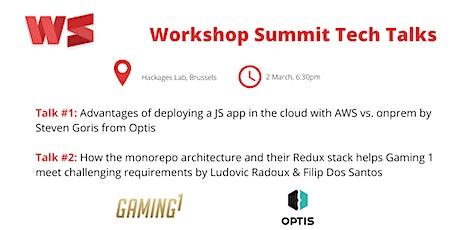 Tech Talks during Workshop Summit billets