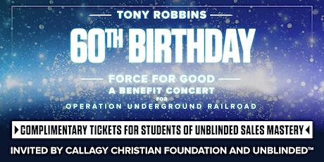 Tony Robbins 60th Birthday - UNBLINDED Mastery Students tickets