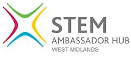 17th March 'Supporting STEM Club Activities'  Training and networking opportunity for STEM ambassadors  tickets