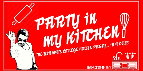 Party in my Kitchen! tickets