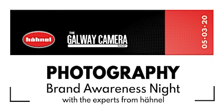 Photography Brand Awareness Night  with Hähnel Industries & Galway Cameras tickets