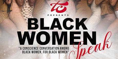 Black Women Speak - Join the Conversation tickets