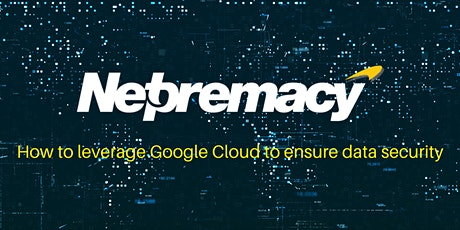 How to leverage Google Cloud to ensure data security tickets