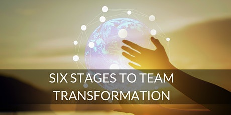 Six Stages to Team Transformation - Oxford tickets