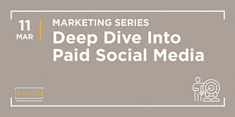 HAYVN WORKSHOP: Paid Social Media Panel, Marketing Series tickets