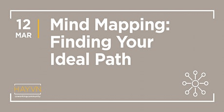 HAYVN WORKSHOP - Mind Mapping: Finding Your Ideal Path with Phyllis Weihs-Yavner tickets