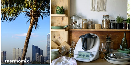 Miami Thermomix Cooking Class tickets