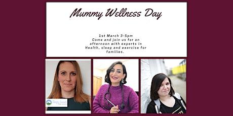Mummy Wellness Day tickets