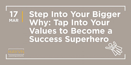 HAYVN WORKSHOP - Step into your Bigger WHY for Better Success, with Lisa Corrado tickets