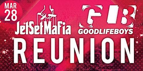 Jet Set Mafia and Good Life Boys Reunion tickets