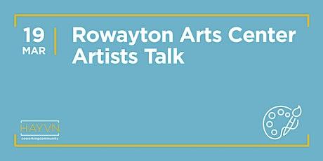 MARCH ARTISTS TALK - Rowayton Arts Center Show @HAYVN tickets