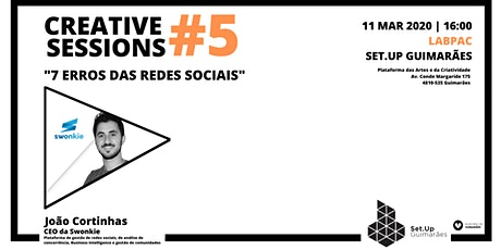 "#5 Creative session - ""Os 7 erros das redes sociais"" tickets"