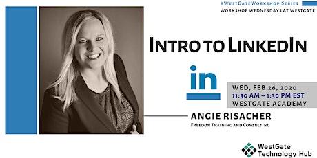 Workshop Wednesdays @WestGate: IntrotoLinkedInw/ Angie Risacher tickets