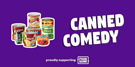 CANNED COMEDY PEEL MARCH tickets