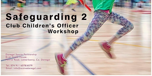 Safeguarding 2 - Children's Officer Workshop - 18 March 2020
