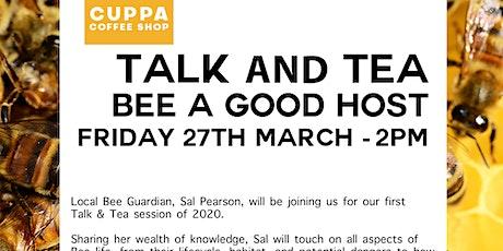 Talk & Tea - Bee a Good Host tickets