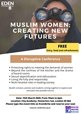 Muslim Women; Creating New Futures tickets