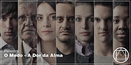 """Palestra em Fortaleza: """"O medo - A Dor da Alma"""" tickets"""