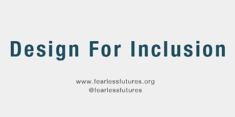 Design for Inclusion NYC: 12th-16th Oct 2020  (Virtual) tickets
