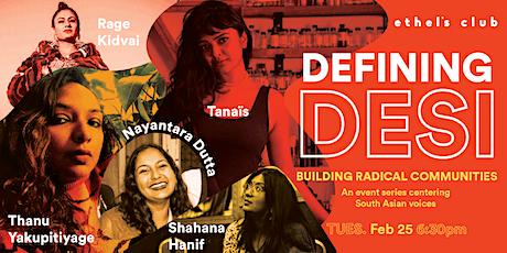 Defining Desi Part II: Building Radical Communities tickets