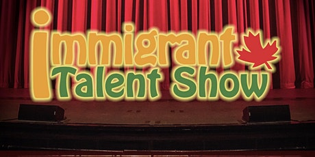 Immigrants Talent Show tickets