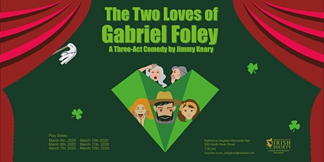 The Two Loves of Gabriel Foley tickets
