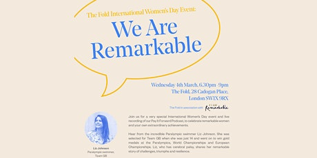 We Are Remarkable - IWD Event tickets