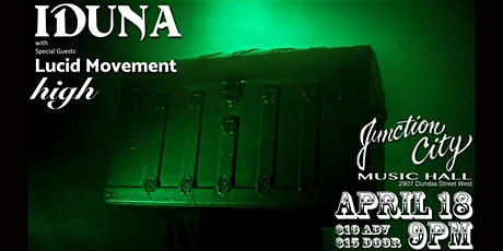 Iduna with Special Guests Lucid Movement and High tickets