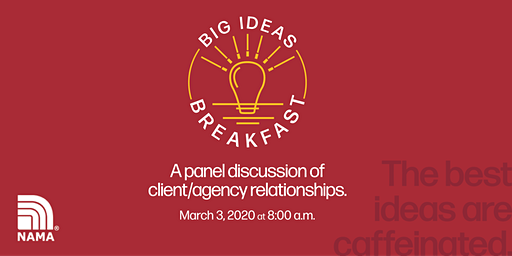 Big Ideas Breakfast: A panel discussion of client-agency relationships