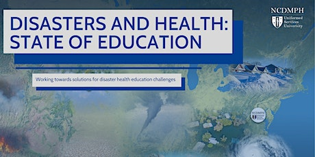 Disasters and Health: State of Education tickets