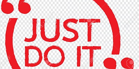 JUST DO IT ANYWAY -JUST JUMP AND TRUST! tickets
