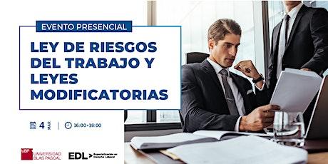 Evento Presencial > Ley de Riesgos del Trabajo y Leyes Modificatorias entradas