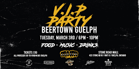 Beertown Guelph ⭐️VIP⭐️ Launch Party!! tickets