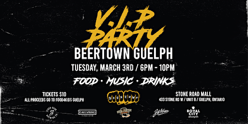 Beertown Guelph ⭐️VIP⭐️ Launch Party!!