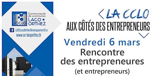 Rencontre des entrepreneures ( et entrepreneurs )