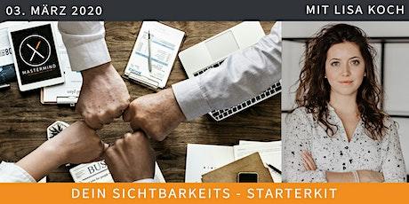 MASTERMIND X März: Dein Sichtbarkeits-Starterkit – was du für den Business-Start wirklich brauchst tickets