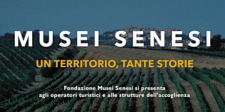 Fondazione Musei Senesi si presenta agli operatori turistici del territorio tickets