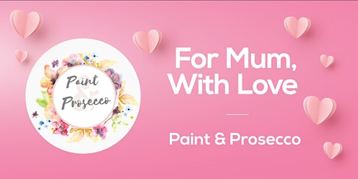 Paint and Prosecco at Arnotts this Mother's Day