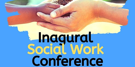 Inaugural Social Work Conference - Celebrating 10 Years of Social Work  @UWL