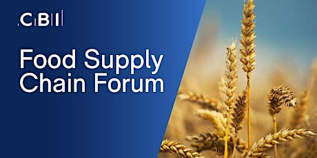 Food and Drink Supply Chain Forum tickets