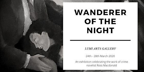 Private View - THE WANDERER OF THE NIGHT tickets
