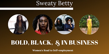 Bold, Black & in Business: Women's Road to Self- Employment tickets