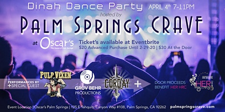 DINAH DANCE PARTY- PALM SPRINGS CRAVE tickets