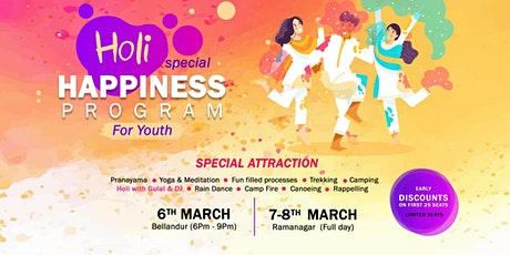 Holi Special - Happiness Program For Youth tickets
