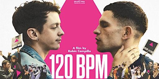120 Beats Per Minute - Free Film Screening & Live Debate - AMI 2020