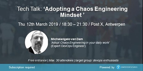 Adopting a Chaos Engineering Mindset tickets