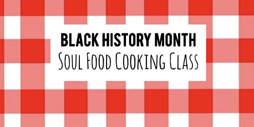 Soul Food Cooking Class