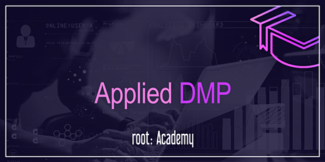 root: Academy | Applied DMP tickets